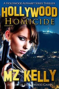 Hollywood Homicide by M.Z. Kelly ebook deal