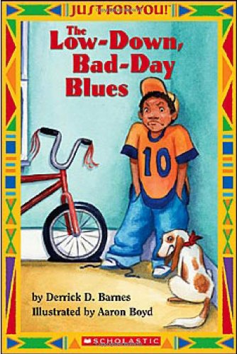 Just For You! Low-down Bad-day Blues