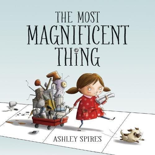 The Most Magnificent Thing - Best Most