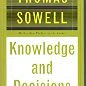 Knowledge and decisions thomas sowell 9780465037384 amazon customer image fandeluxe Choice Image