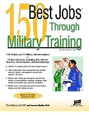 150 Best Jobs Through Military Training