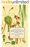 Alchemy of the Mortar & Pestle (The Culinary Library Book 1)