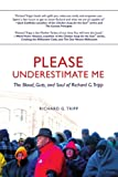 Please Underestimate Me, Richard G. Tripp, 0595442102