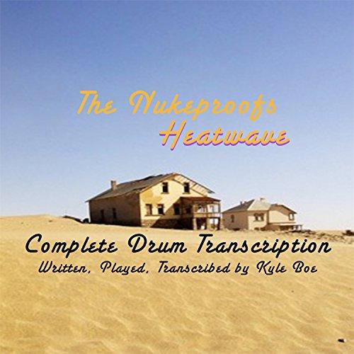 (Heatwave: The Complete Drum Transcription)