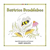 Beatrice Bumblebee (Naughty Bumblebee Book 1)