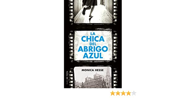 Amazon.com: La chica del abrigo azul (Spanish Edition) eBook: Monica Hesse: Kindle Store