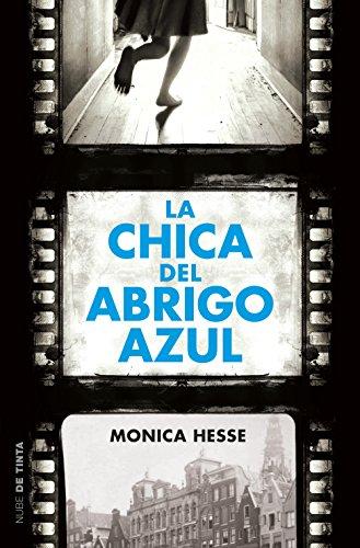 La chica del abrigo azul (Spanish Edition) by [Hesse, Monica]