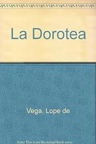 La Dorotea par Felix Lope de Vega