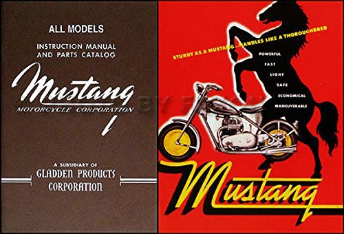 1948-1961 MUSTANG MOTORCYCLE OWNERS INSTRUCTION MANUAL & PARTS CATALOG PLUS SALES BROCHURE For Bronco, Colt, Model 2, Pony, Stallion, Thoroughbred