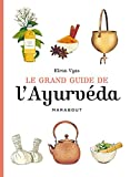 "Afficher ""Le grand guide de l'ayurveda"""