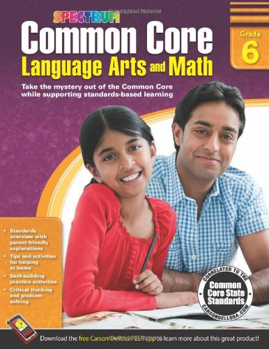 Common Core Language Arts and Math, Grade 6