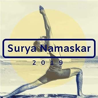 Surya Namaskar 2019 - Música Relajante Instrumental para las ...