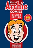 The Best of Archie Comics Book 1 Deluxe Edition (Best of Archie Deluxe)