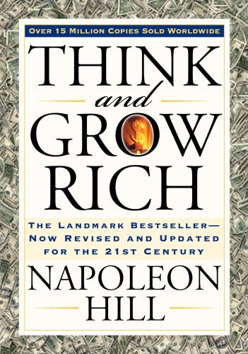 Think and Grow Rich (Think and Grow Rich Series) by [Hill, Napoleon, Arthur Pell]