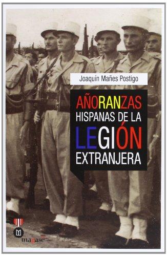 AORANZAS HISPANAS DE LA LEGION EXTRANJERA.