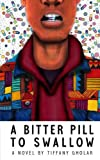 A Bitter Pill to Swallow (Devante Edition - Paperback)