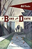 A Bond with Death: A Professor Sally Good Mystery (Professor Sally Good Mysteries Book 3)