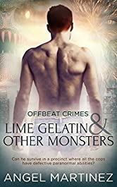 Lime Gelatin and Other Monsters (Offbeat Crimes Book 1)