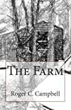 The Farm, Roger Campbell, 1489535667
