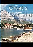 Croatia - Dalmatia