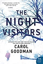 The Night Visitors: A Novel by Carol Goodman