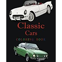 Classic Cars Coloring Book: Design Coloring Book