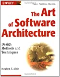 The Art of Software Architecture, Stephen T. Albin, 0471228869