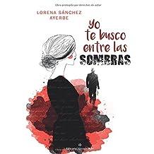 Yo te busco entre las sombras (Spanish Edition)