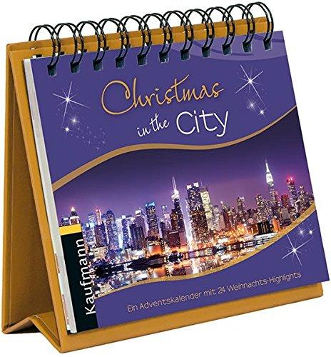 Christmas in the City: Ein Adventskalender mit 24 Weihnachts-Highlights
