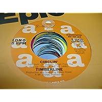 TIMBERLINE 45 RPM Circlin' / SAME
