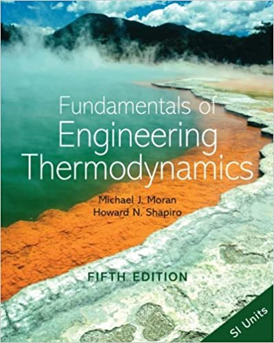 Fundamentals of engineering thermodynamics michael j moran howard fundamentals of engineering thermodynamics 5th edition fandeluxe Gallery