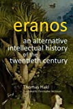 Eranos : An Alternative Intellectual History of the Twentieth Century, Hakl, Hans Thomas, 0773540881