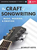 The Craft of Songwriting: Music, Meaning, & Emotion