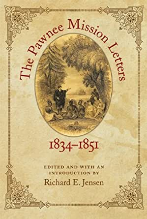 Amazon Com The Pawnee Mission Letters 1834 1851 Ebook border=