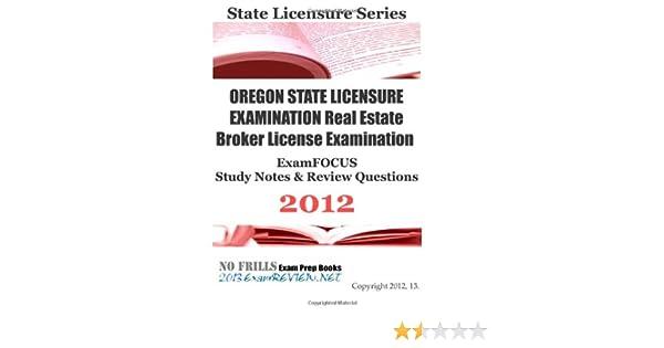 OREGON STATE LICENSURE EXAMINATION Real Estate Broker