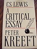C. S. Lewis : A Critical Essay, Kreeft, Peter, 0931888263