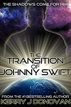The Transition of Johnny Swift by [Donovan, Kerry J]