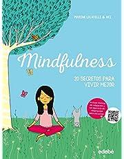 Mindfulness: 20 secretos para vivir mejor