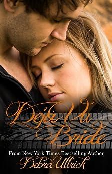 Déjà vu Bride (Racing Book 2) by [Ullrick, Debra]