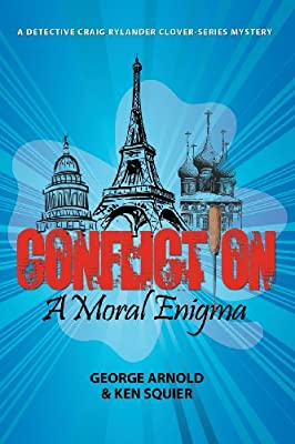 Confliction: A Moral Enigma