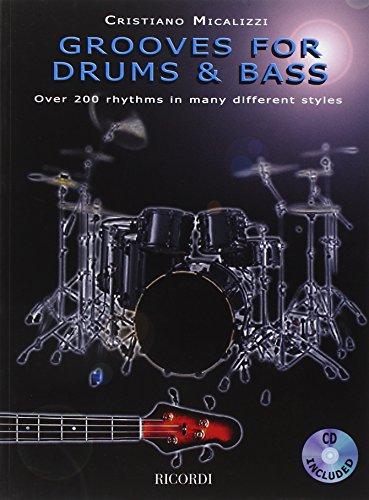 (Grooves for Drums & Bass: Over 200 Rhythms in Many Different Styles)