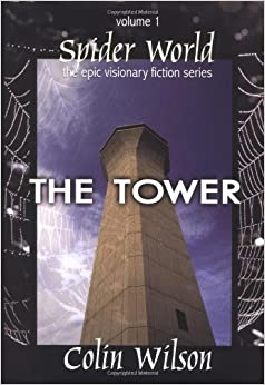 Book Spider World: The Tower (Spider World: Epic Visionary Fiction) (Bk. 1)