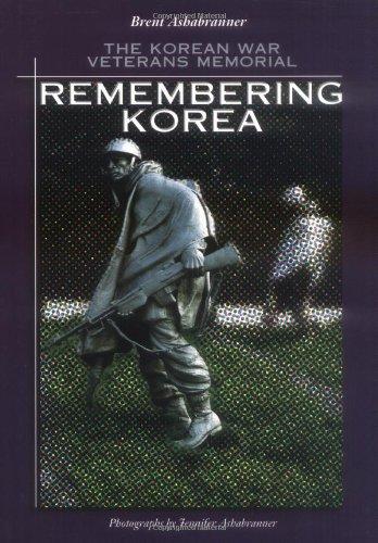 Remembering Korea: Korean War (Great American Memorials)