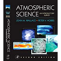 Atmospheric Science: An Introductory Survey (International Geophysics Series)