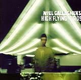Noel Gallagher: Noel Gallagher's High Flying B (Audio CD)