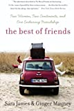 The Best of Friends, Sara James and Ginger Mauney, 0060779497