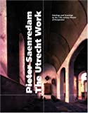 Pieter Saenredam, the Utrecht Work, Michiel C. Plomp, Liesbeth M. Helmus, 0892366656