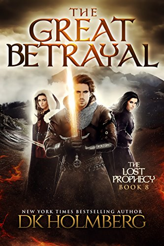 The Great Betrayal (The Lost Prophecy Book 8) cover