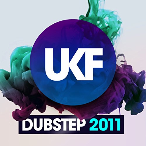 UKF Dubstep 2011 [Clean]
