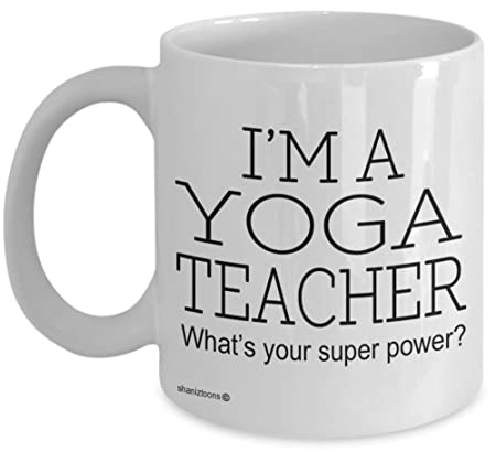 Yoga Teacher Funny Gift Mug